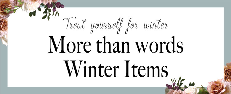 More than words Winter items