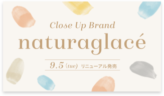 Close Up Brand naturaglace