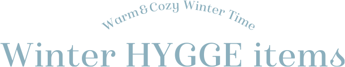 Warm & Cozy Winter Time Winter HYGGE items